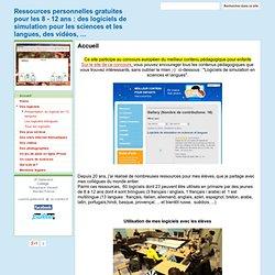 Ressources personnelles gratuites pour les 8 - 12 ans : des logiciels de simulation pour les sciences et les langues, des vidéos, ...