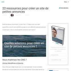 22 ressources pour créer un site de petites annonces