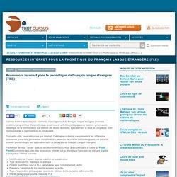 Ressources Internet pour la phonétique du français langue étrangère (FLE)