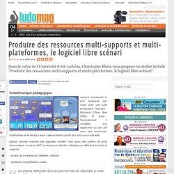 Produire des ressources multi-supports et multi-plateformes, le logiciel libre scénari