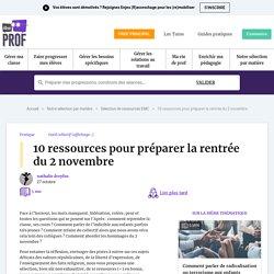 10 ressources pour préparer la rentrée du 2 novembre