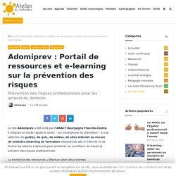 Adomiprev : Portail de ressources et e-learning sur la prévention des risques