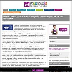 Viaéduc, réseau social et site d'échanges de ressources pour les 800.000 professeurs