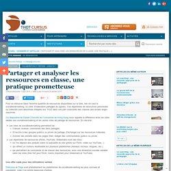 Partager et analyser les ressources en classe, une pratique prometteuse