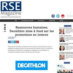 Ressources humaines, Decathlon mise à fond sur les promotions en interne