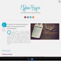 15 ressources pour créer vos propres livres numériques Myleneb.fr