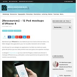 [Ressources] - 12 Psd mockups d'iPhone 6
