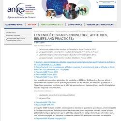 Ressources et publications - Grandes enquêtes - Les enquêtes KABP (Knowledge, attitudes, beliefs and practices)