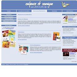 Enfance et Musique - Ressources et publications