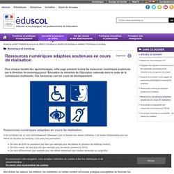 Numérique et handicap - Ressources numériques adaptées soutenues en cours de réalisation