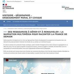 Des ressources à gérer et à renouveler : la narration multimédia pour raconter la France de Demain