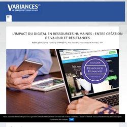L'impact du digital en Ressources Humaines : entre création de valeur et résistances - Variances