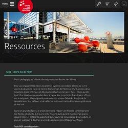 Ressources - Centre des sciences de Montréal