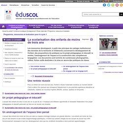 Programme, ressources et évaluation - La scolarisation des enfants de moins de trois ans