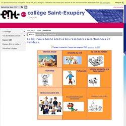 COLLEGE SAINT-EXUPERY - Le CDI vous donne accès à des ressources sélectionnées et validées.
