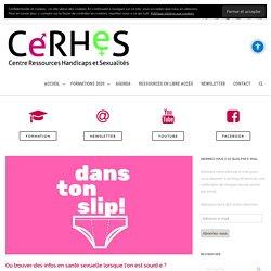 Où trouver des infos en santé sexuelle lorsque l'on est sourd·e ? - Centre Ressources Handicaps et Sexualités® (CeRHeS® France)
