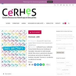 Mes amours (outil PDF complet) - Centre Ressources Handicaps et Sexualités® (CeRHeS® France)
