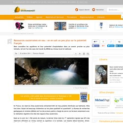 Ressources souterraines en eau : le potentiel français