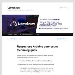 Ressources Arduino pour cours technologiques