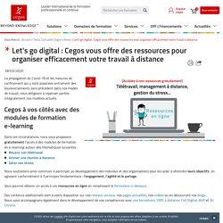 Let's go digital : Cegos offre des ressources pour organiser son télétravail