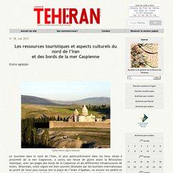 Les ressources touristiques et aspects culturels du nord de l'Iran et des bords de la mer Caspienne