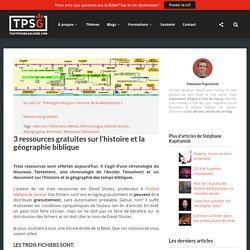 3 ressources gratuites sur l'histoire et la géographie biblique - ToutPourSaGloire.com