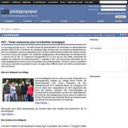SVT : Treize ressources pour la transition écologique