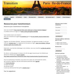 Ressources pour transitionneurs de Transition Paris Île-de-France