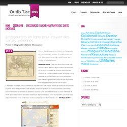 3 ressources en ligne pour trouver des cartes anciennes