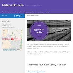 Ressources variées - Mélanie Brunelle