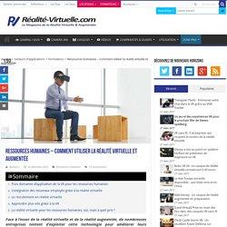 Ressources humaines - Comment utiliser la réalité virtuelle et augmentée