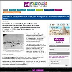Utiliser des ressources numériques pour enseigner la Première Guerre mondiale