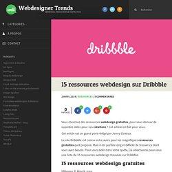 15 ressources webdesign sur Dribbble