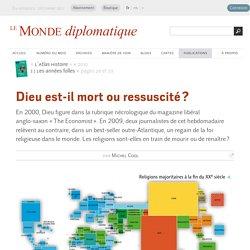 Dieu est-il mort ou ressuscité ?, par Michel Cool (Le Monde diplomatique, 2010)