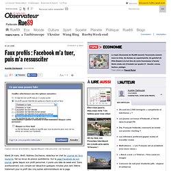 Faux profils: Facebook m'a tuer, puis m'a ressusciter