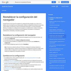 Restablecer la configuración del navegador - Ayuda de Chrome