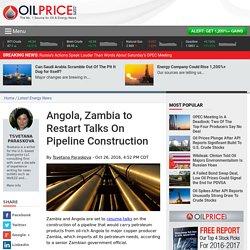 Angola, Zambia to Restart Talks On Pipeline Construction