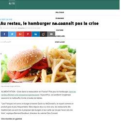 Au restau, le hamburger ne connaît pas la crise