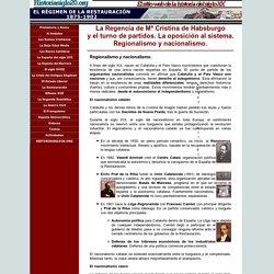 El régimen de la Restauración (1875-1902) - Regionalismo y nacionalismo.