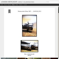 Restaurando Orbea 1967.......04/05/06_2013