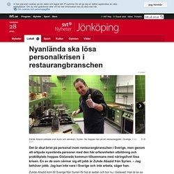 Nyanlända ska lösa personalkrisen i restaurangbranschen