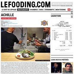 Restaurant Achille à Paris - Le Fooding®