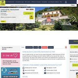 Logis Hôtel Restaurant du Pont, Hôtel Logis AMBIALET, séjour Midi Pyrénées