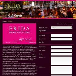 Restaurant Gift Cards - Frida Americana, Glendale