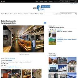 Beton Restaurant / Yunakov architects