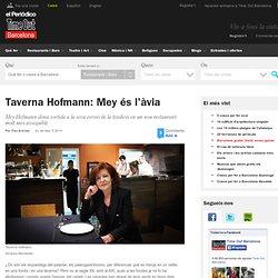 La Taverna Hofmann és un restaurant molt més assequible amb el qual Mey Hofmann dóna sortida a la seva versió de la tradició