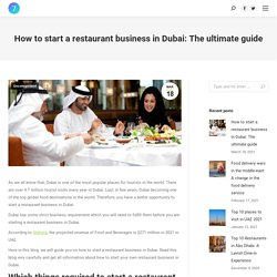 How to start restaurant business in Dubai in 2021: The ultimate guide