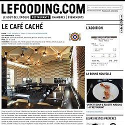 Restaurant Le Café Caché à Paris