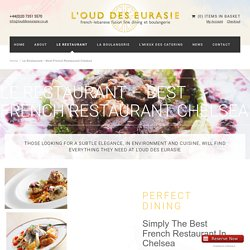Loud Des Eurasie French Restaurant Chelsea