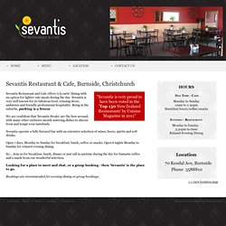 Sevantis | Restaurant and Cafe in Burnside Christchurch